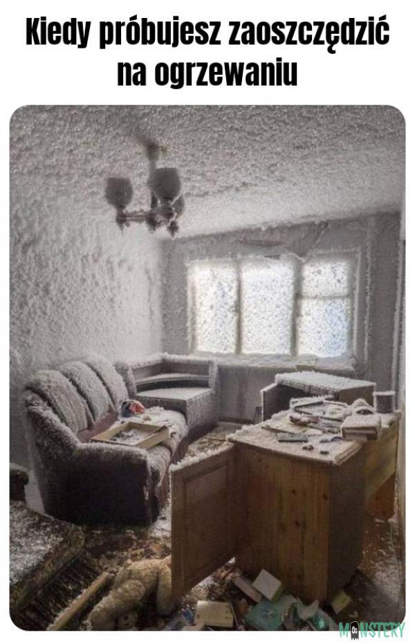 Coś zimno w tym pokoju