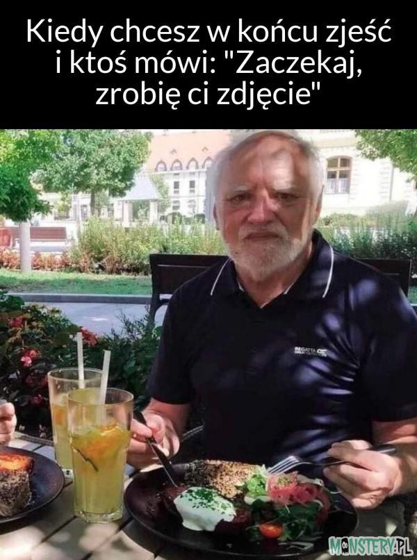 Kiedy chcesz już zjeść